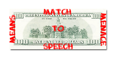 Money as Means, Match, and Menace to Speech
